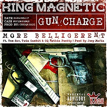 More Belligerent (feat. Tom Sav, Twin Gambit & GQ Nothin Pretty)