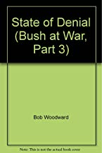 State of Denial (Bush at War, Part 3)