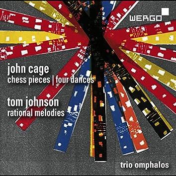 Cage: Chess Pieces & Four Dances - Johnson: Rational Melodies