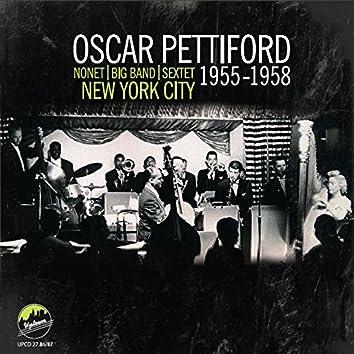 Oscar Pettiford - Nonet, Big Band, Sextet, New York City 1955-1958