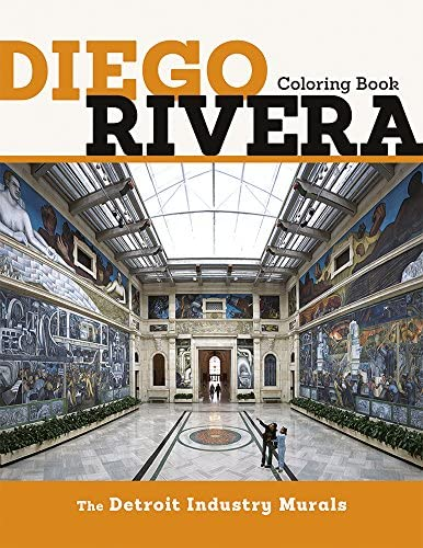 Diego Rivera the Detroit Industry Murals Coloring Book product image