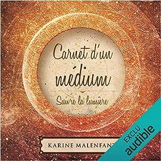 Carnet d'un médium : Suivre la lumière cover art