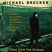 Tales From the Hudson by MICHAEL BRECKER (2012-03-27)