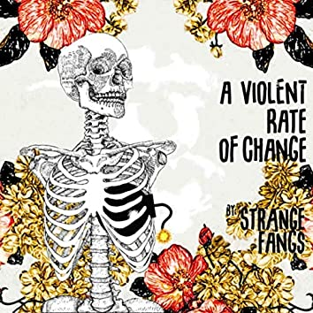 A Violent Rate of Change - EP