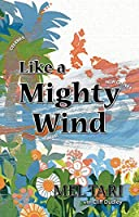Like a Mighty Wind by Mel Tari Cliff Dudley(1995-02-01)