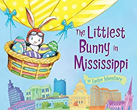 The Littlest Bunny in Mississippi: An Easter Adventure