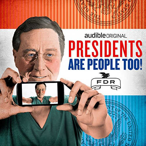 Ep. 3: Franklin Delano Roosevelt (Presidents Are People Too) audiobook cover art