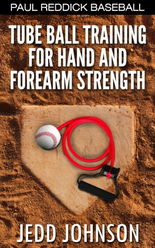 Tube Ball Training for Hand and Forearm Strength (English Edition)