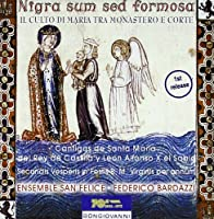 Nigra Sum Sed Formosa/Cantigas De Santa Maria 270/