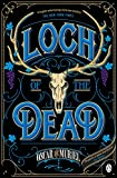 Loch of the Dead: Frey & McGray Book 4 (A Victorian Mystery, Band 4) - Oscar de Muriel