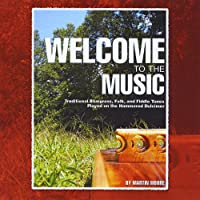 Welcome to the Music