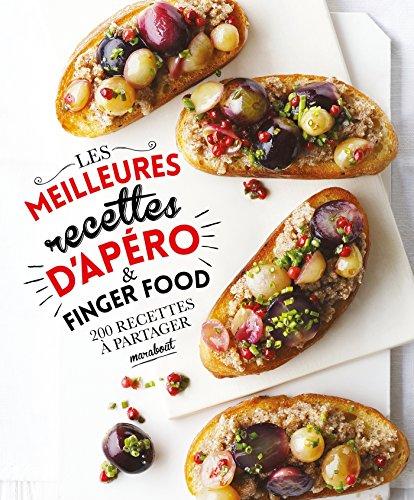 Les meilleures recettes d'apéro & Finger food