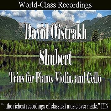 Oistrakh - Schubert Trios fo Piano, Violin, and Cello