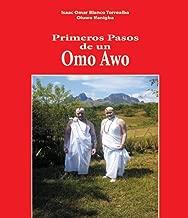 Libro Primeros Pasos De Un Omo Awo (Spanish Edition)