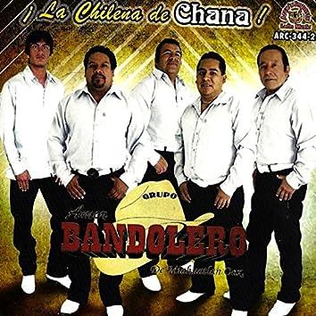 La Chilena De Chana