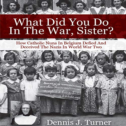 What Did You Do in the War, Sister? audiobook cover art