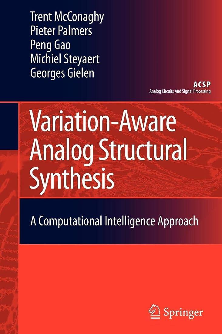 区刑務所あからさまVariation-Aware Analog Structural Synthesis: A Computational Intelligence Approach (Analog Circuits and Signal Processing)