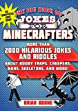 The Big Book of Jokes for Minecrafters: More Than 2000 Hilarious Jokes and Riddles about Booby Traps, Creepers, Mobs, Skeletons, and More!