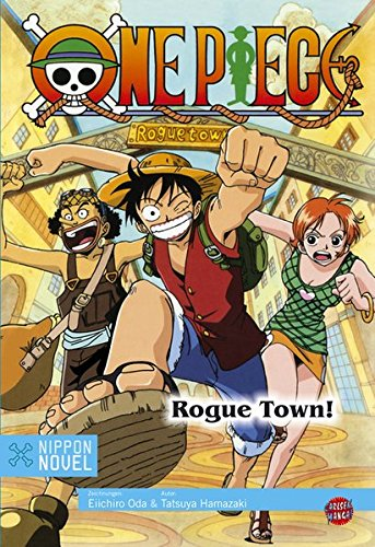 One Piece: Rogue Town!
