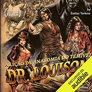 A lição de anatomia do temível Dr. Louison                   Written by:                                                                                                                                 Enéias Tavares                               Narrated by:                                                                                                                                 Areias Herbert                      Length: 8 hrs and 27 mins     Not rated yet     Overall 0.0