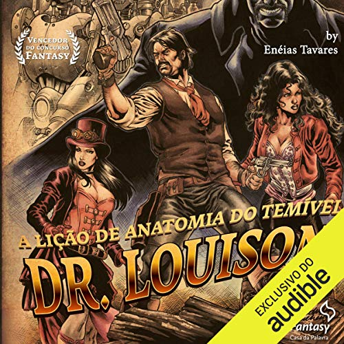 A lição de anatomia do temível Dr. Louison Audiobook By Enéias Tavares cover art