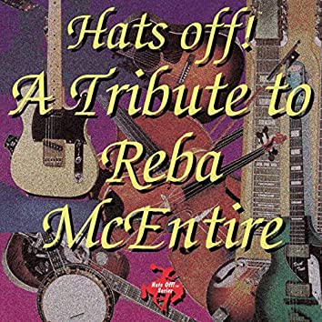 Hats Off! A Tribute to Reba Mcentire