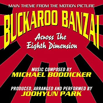 Buckaroo Banzai - March From the Motion Picture (Michael Boddicker)