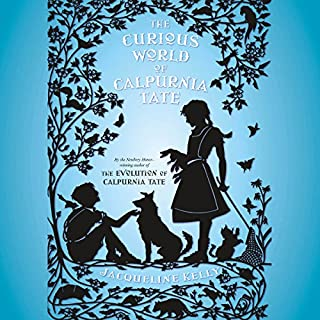 The Curious World of Calpurnia Tate cover art