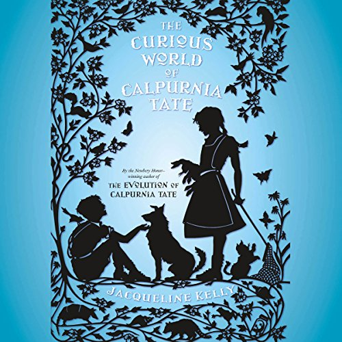 The Curious World of Calpurnia Tate audiobook cover art