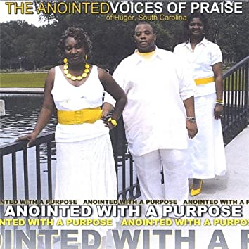 Anointed With a Purpose