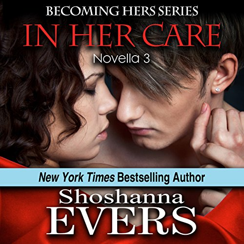 In Her Care (novella 3) audiobook cover art