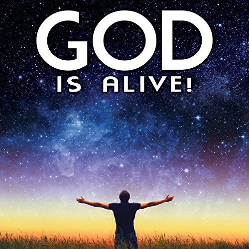 God Is Alive audiobook cover art