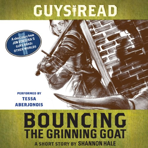 Guys Read: Bouncing the Grinning Goat audiobook cover art