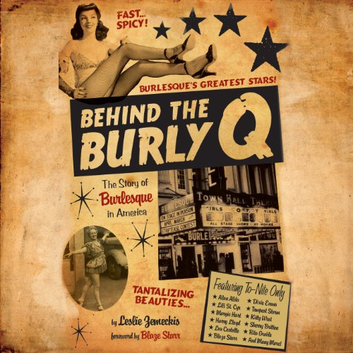 Behind the Burly Q audiobook cover art