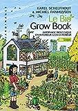 Le Bio Grow Book - Jardinage biologique en intérieur & en extérieur