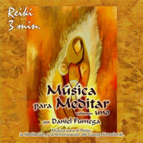 Música para Meditar, Vol. 1 (Reiki 3 Min)