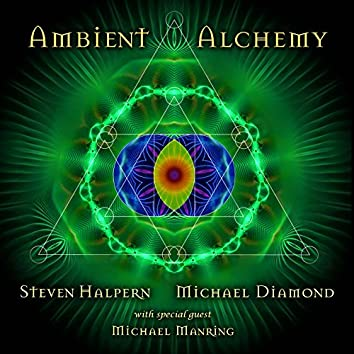 Ambient Alchemy