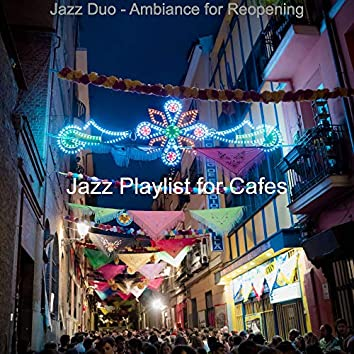 Jazz Duo - Ambiance for Reopening