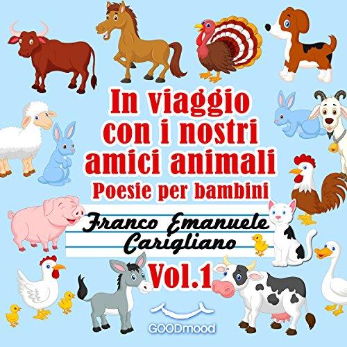 In viaggio con i nostri amici animali: Poesie per bambini 1 copertina