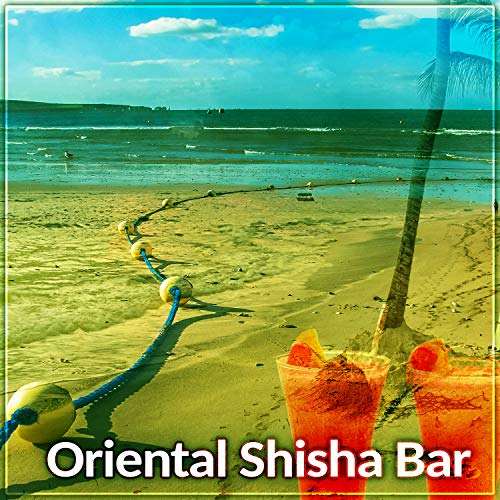 Oriental Shisha Bar – Oriental Bar, Cocktails & Drinks Restaurant, Chill Out Beach