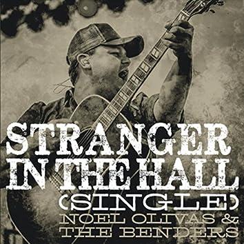 Stranger in the Hall - Single