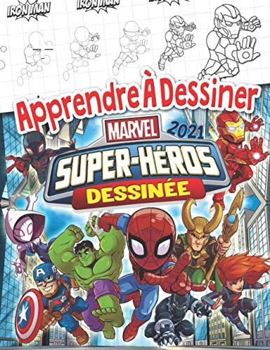 Apprendre À Dessiner Super-Héros Marvel: Super-Héros Marvel Dessinée Guide Du Dessin 2021 Avec Action Non Officielle Livre De Coloriage