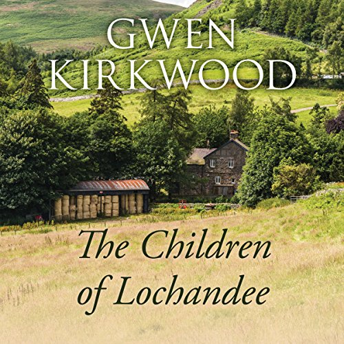The Children of Lochandee audiobook cover art