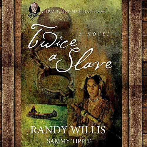 Twice a Slave                   By:                                                                                                                                 Sammy Tippit,                                                                                        Randy Willis                               Narrated by:                                                                                                                                 Tom Lennon                      Length: 11 hrs and 33 mins     13 ratings     Overall 4.8