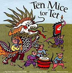 Ten Mice for Tet by Pegi Deitz Shea and Cynthia Weill, illustrated by Tô Ngoc Trang, embroidery by Phan Viet-Dinh