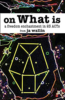 on What is: a freedom enchantment in 23 ACTs by [ja wallin]