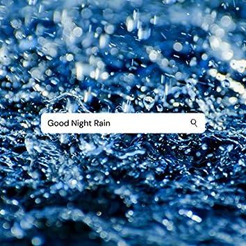 Good Night Rain