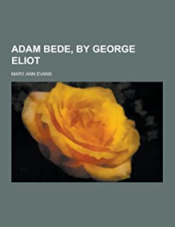 Adam Bede, by George Eliot