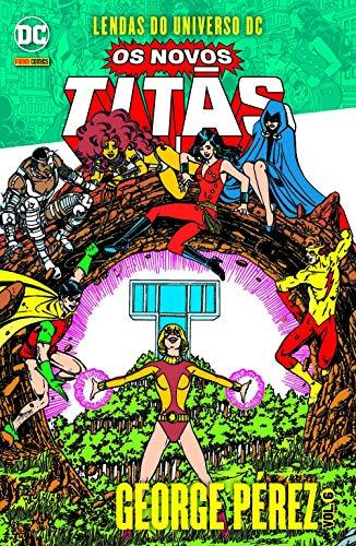 Lendas Do Universo Dc: Os Novos Titãs Vol. 06