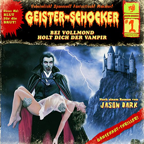 Bei Vollmond holt dich der Vampir audiobook cover art